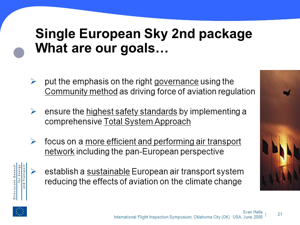Single European Sky 2nd package What are our goals…