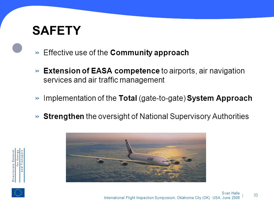 SAFETY Effective use of the Community approach