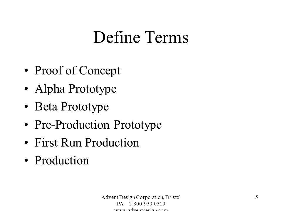 Define Terms Proof of Concept Alpha Prototype Beta Prototype