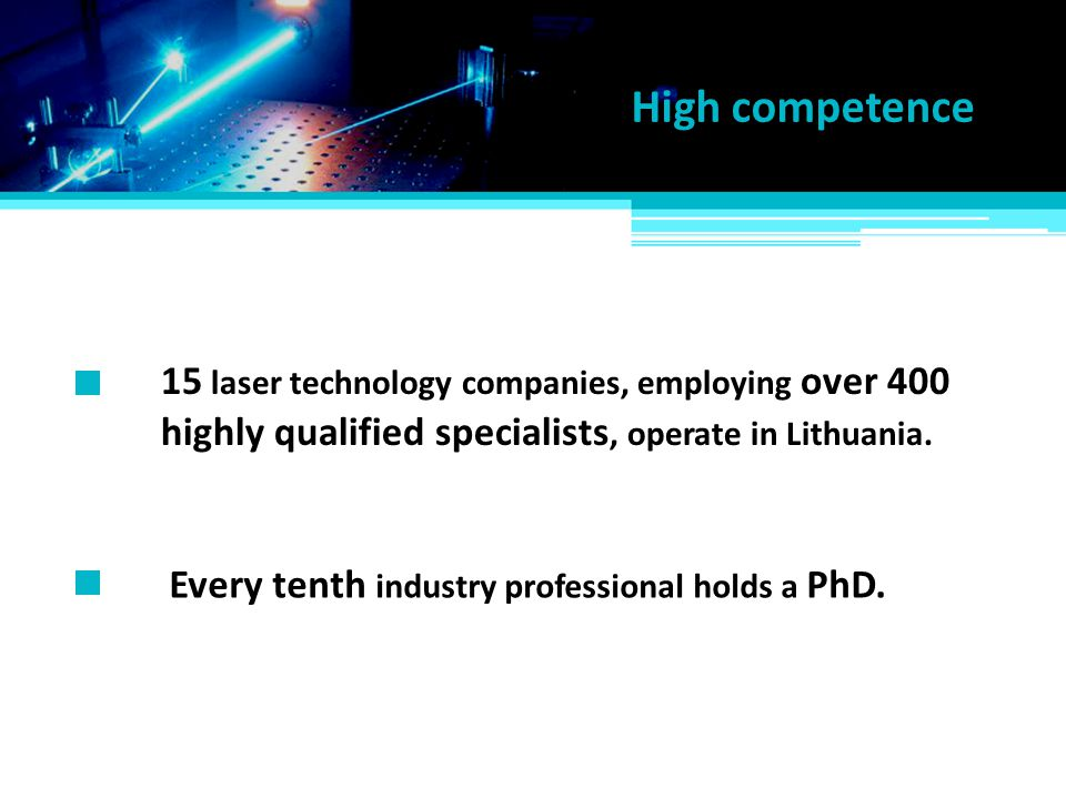 High competence 15 laser technology companies, employing over 400