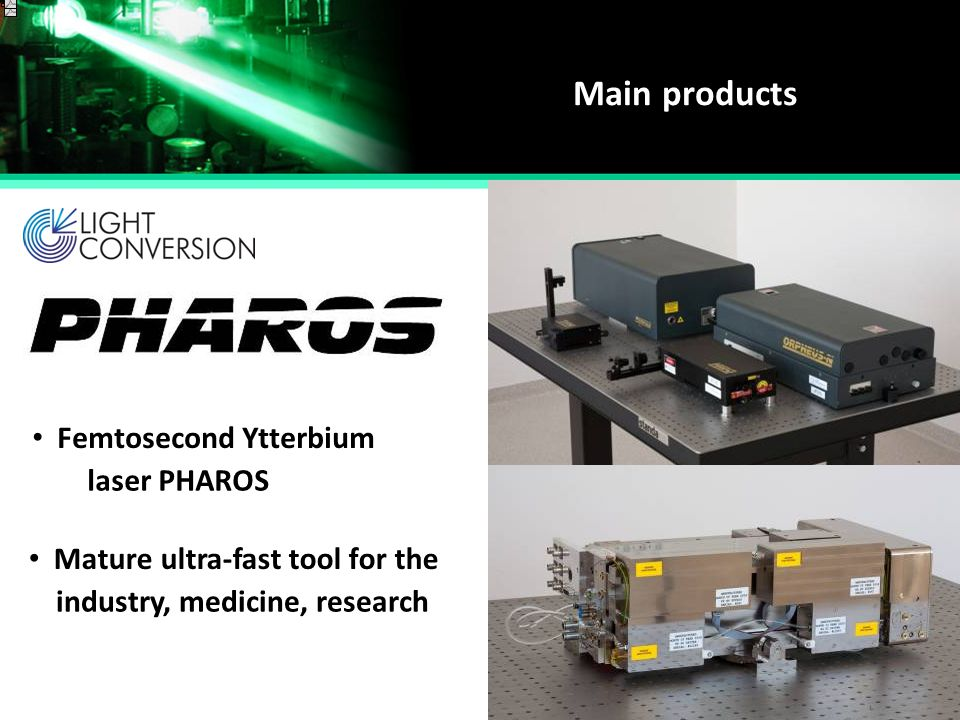 Main products Femtosecond Ytterbium laser PHAROS