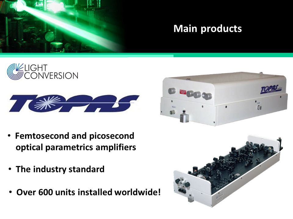 Main products Femtosecond and picosecond