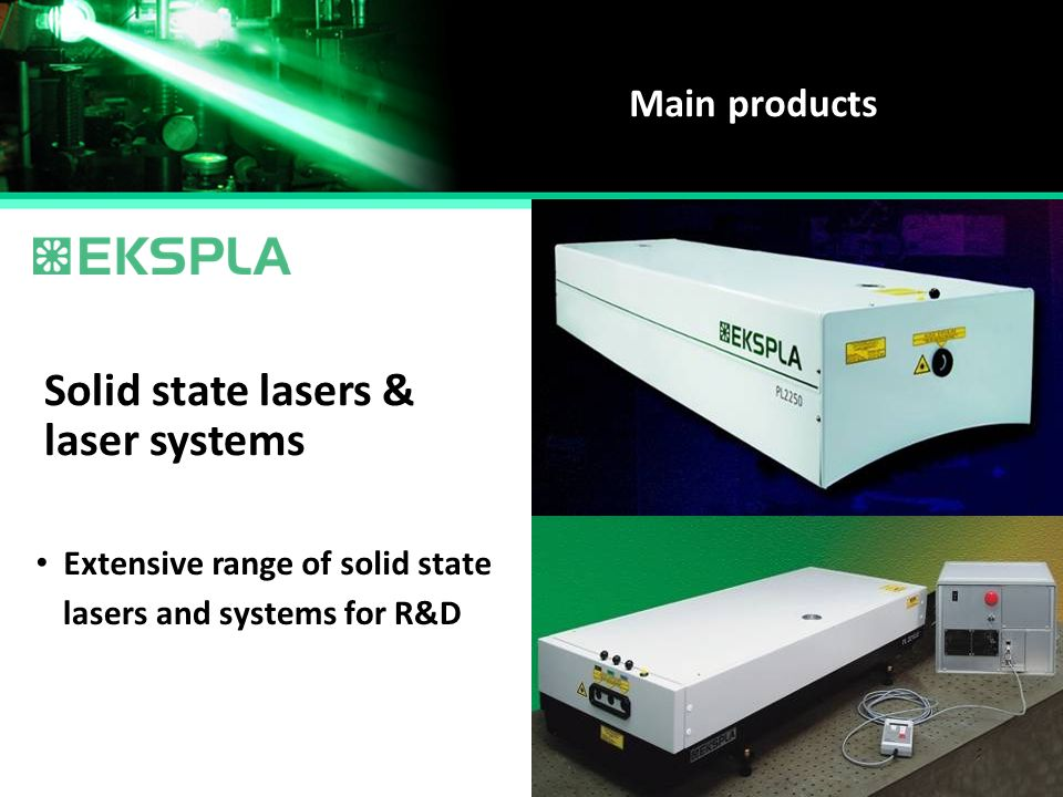 Solid state lasers & laser systems Main products