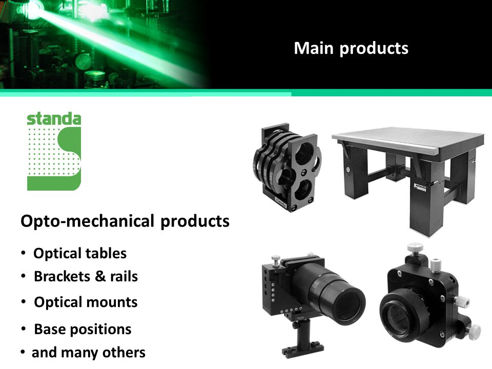 Opto-mechanical products