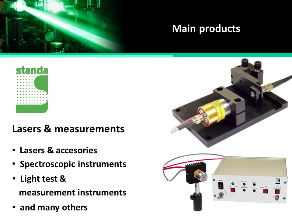 Main products Lasers & measurements Lasers & accesories