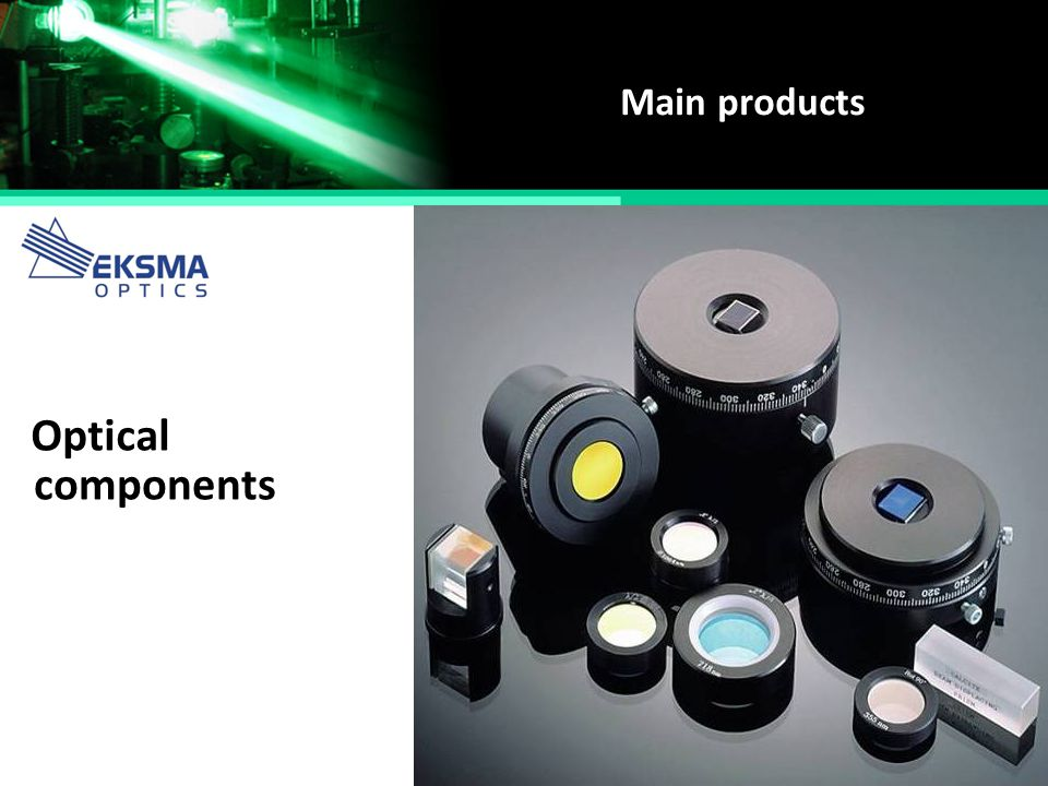 Main products Optical components