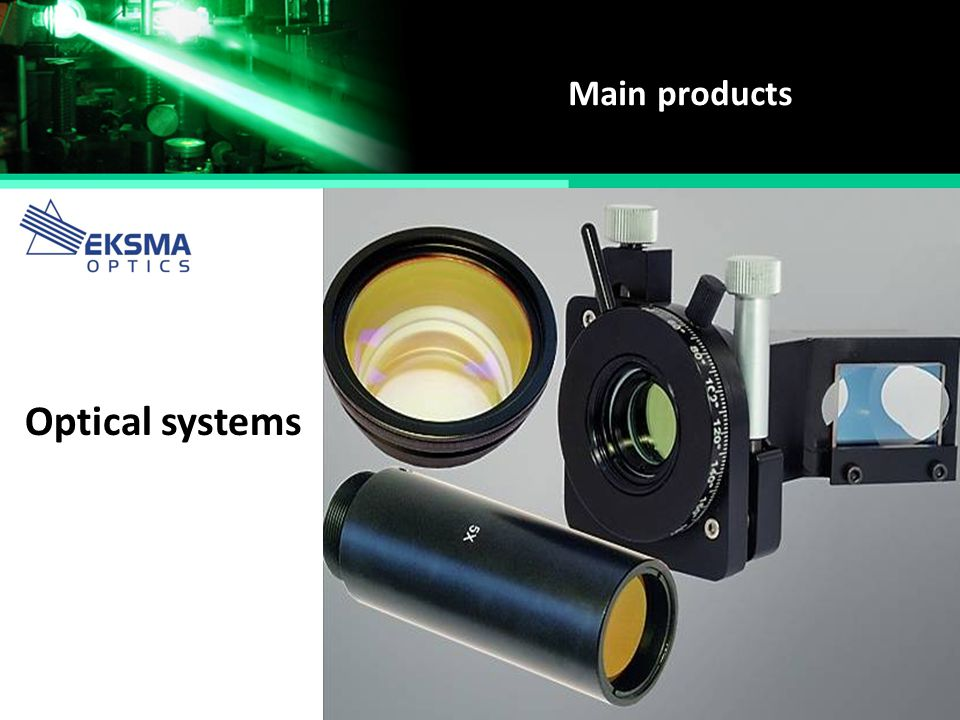 Main products Optical systems