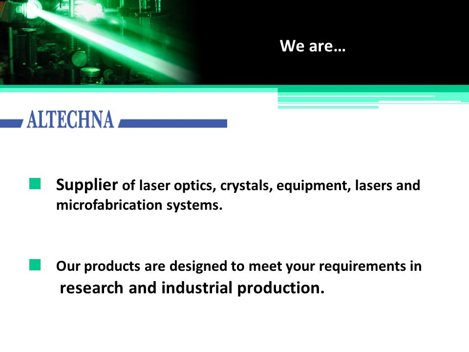 Supplier of laser optics, crystals, equipment, lasers and