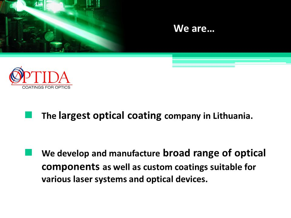 components as well as custom coatings suitable for