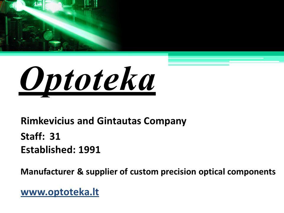 Rimkevicius and Gintautas Company Staff: 31 Established: 1991