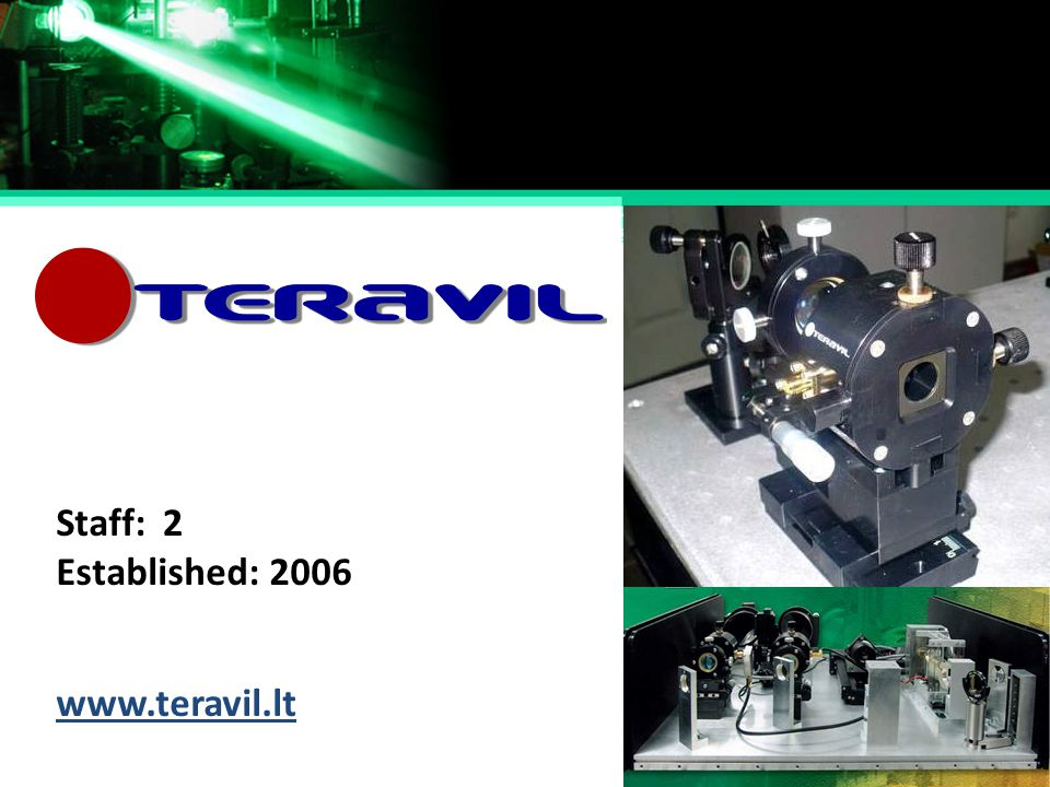 Staff: 2 Established: 2006 www.teravil.lt
