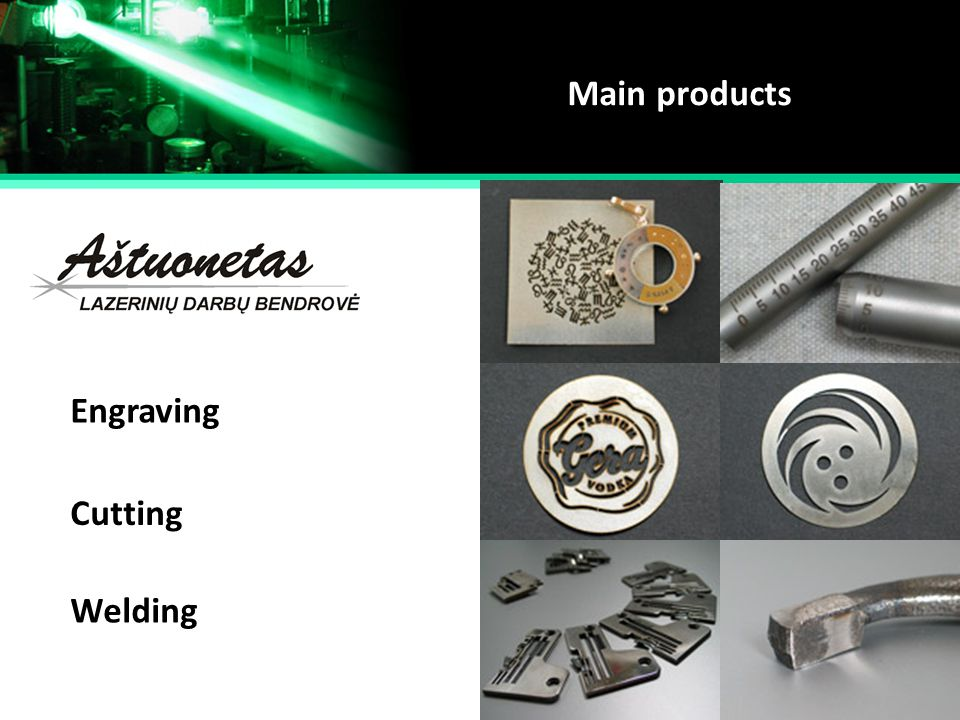 Main products Engraving Cutting Welding