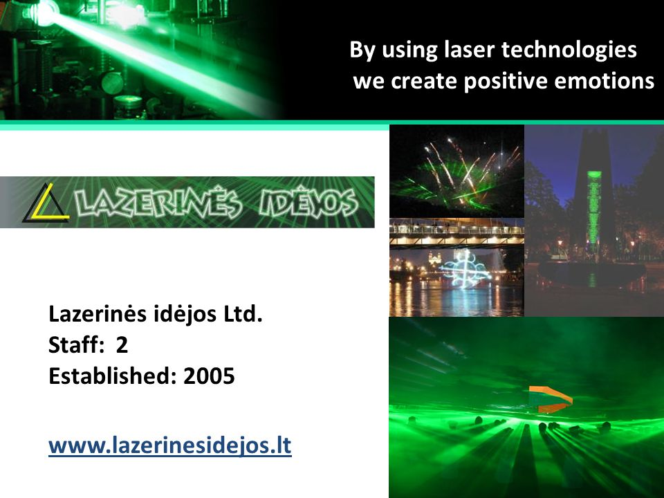 By using laser technologies