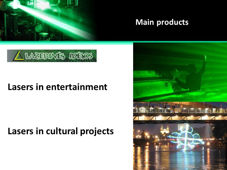 Lasers in entertainment