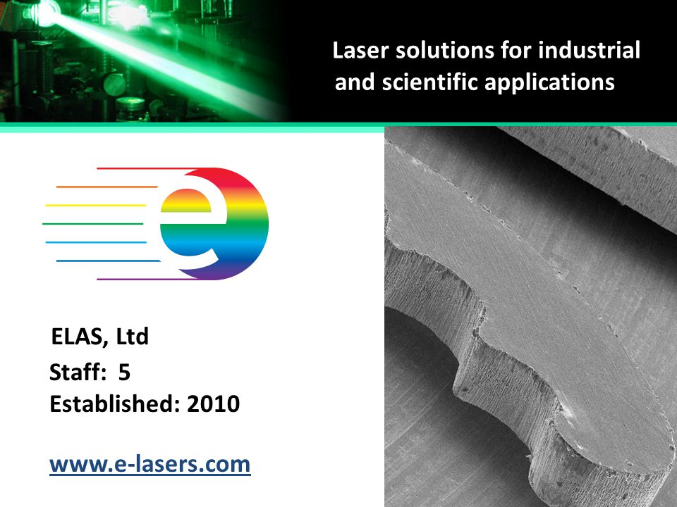Laser solutions for industrial and scientific applications