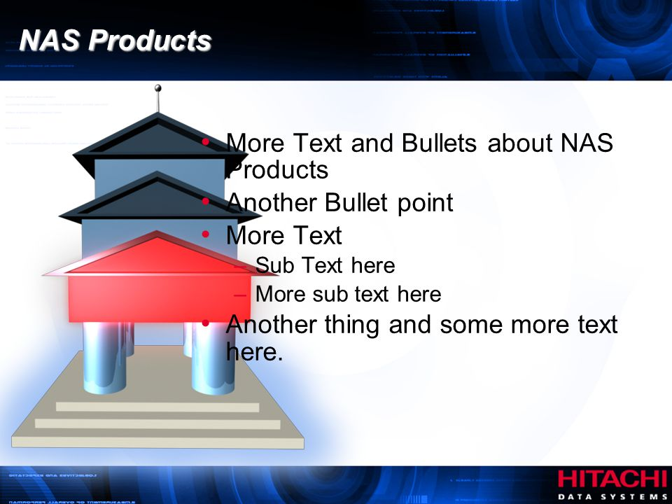 NAS Products More Text and Bullets about NAS Products