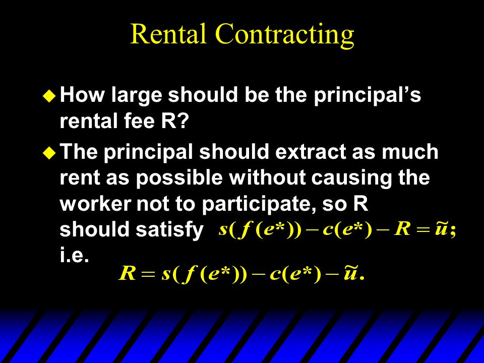 Rental Contracting How large should be the principal's rental fee R