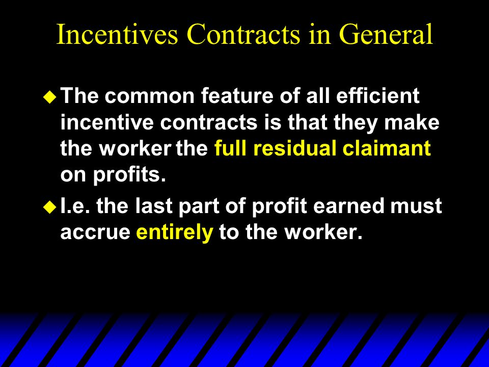 Incentives Contracts in General