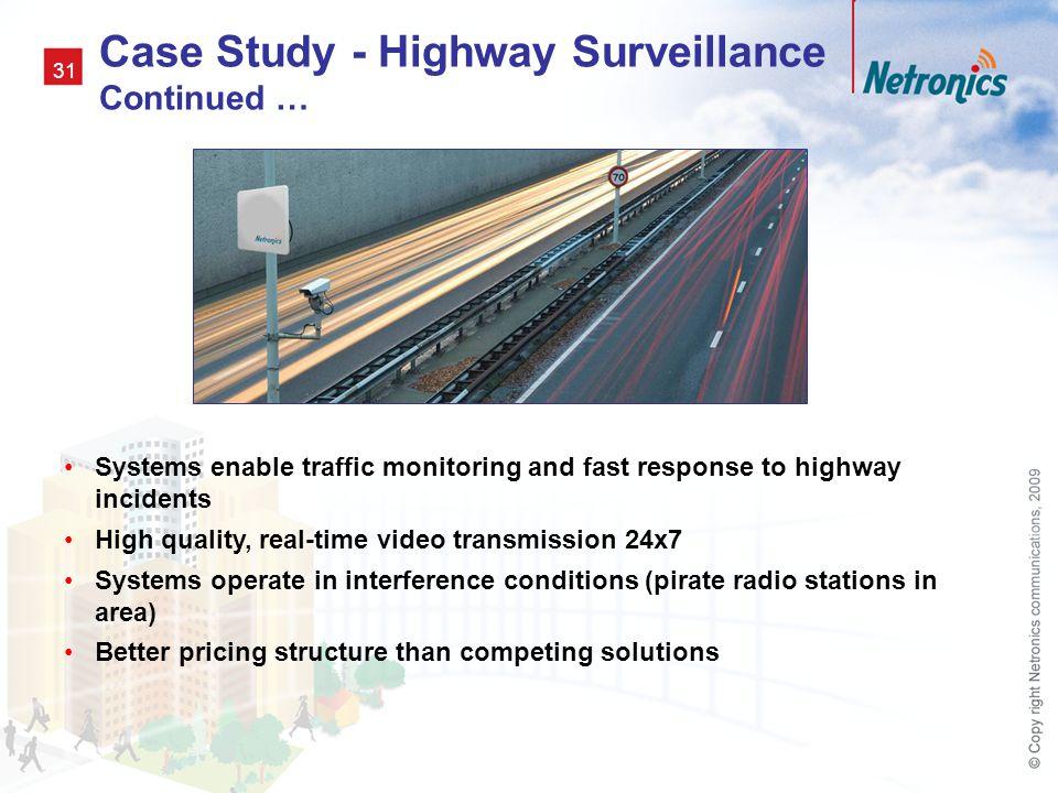 Case Study - Highway Surveillance Continued …