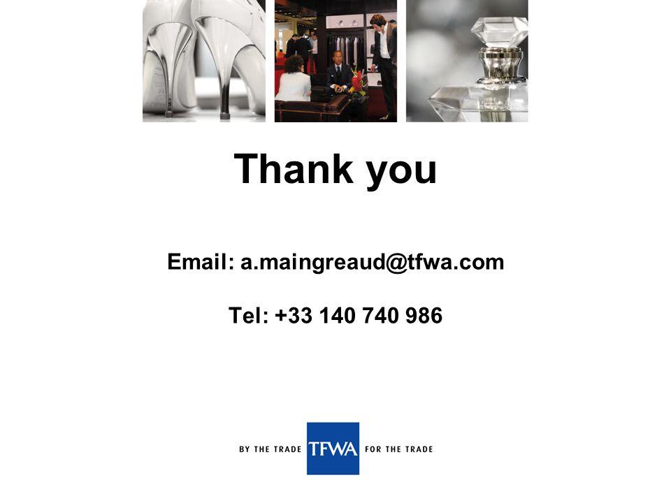 Email: a.maingreaud@tfwa.com Tel: +33 140 740 986