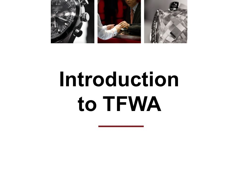Introduction to TFWA ———