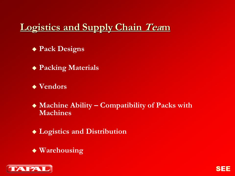 Logistics and Supply Chain Team