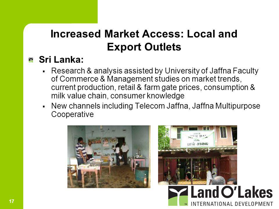 Increased Market Access: Local and Export Outlets