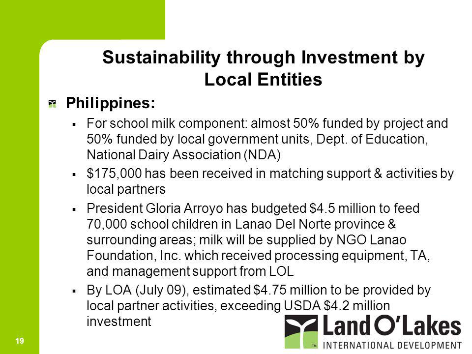 Sustainability through Investment by Local Entities