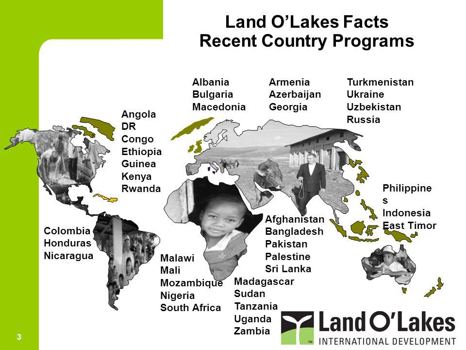 Land O'Lakes Facts Recent Country Programs
