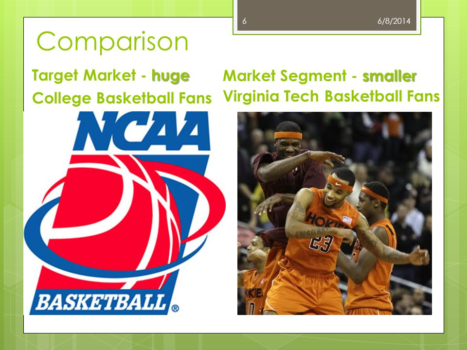 Comparison Target Market - huge Market Segment - smaller