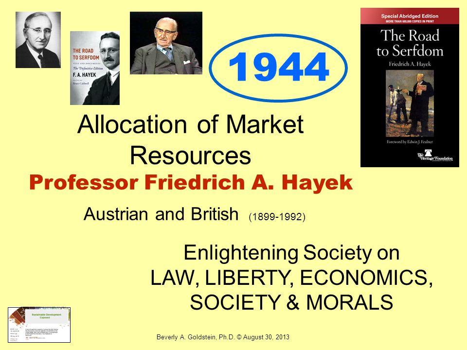 Enlightening Society on LAW, LIBERTY, ECONOMICS, SOCIETY & MORALS