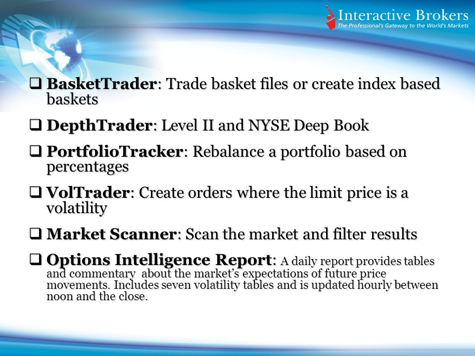 BasketTrader: Trade basket files or create index based baskets