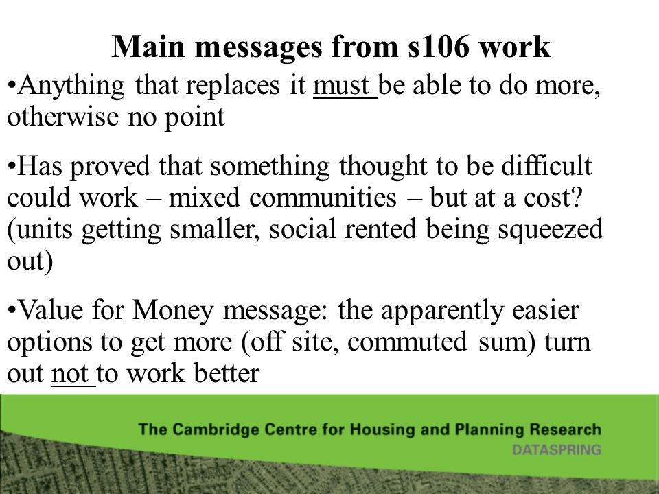 Main messages from s106 work