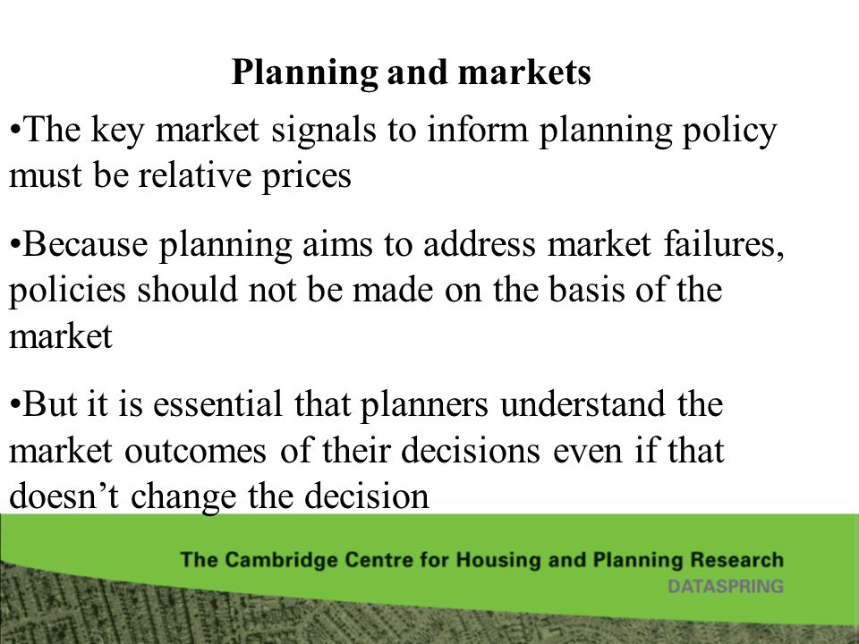 Planning and markets The key market signals to inform planning policy must be relative prices.