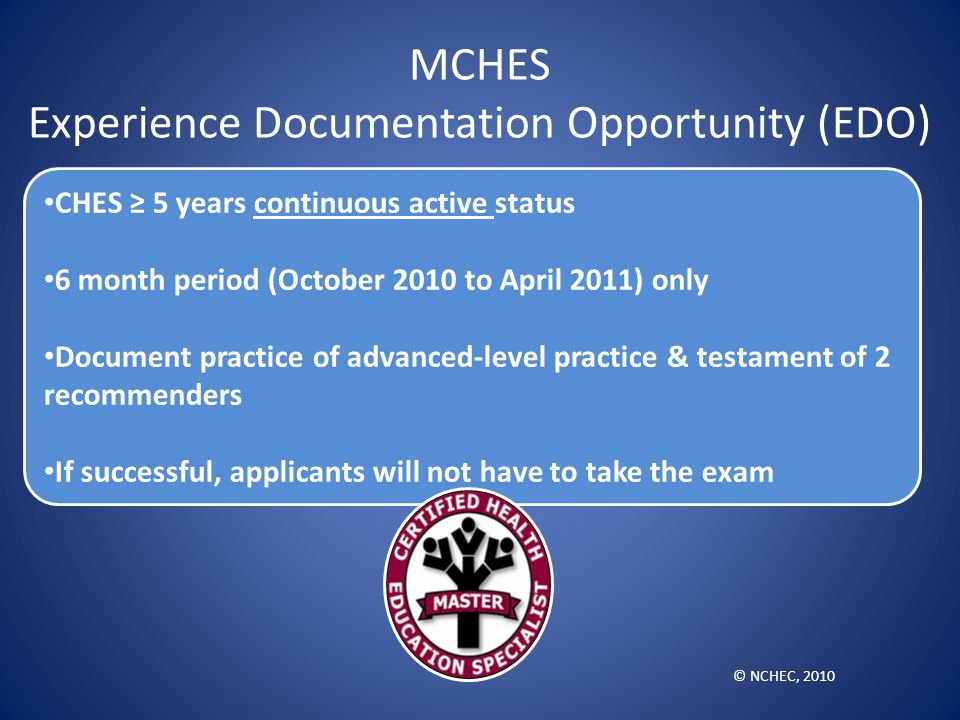 MCHES Experience Documentation Opportunity (EDO)