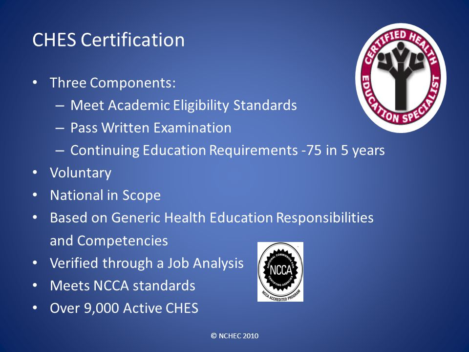 CHES Certification Three Components: