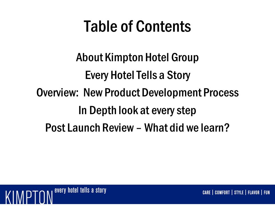 Table of Contents About Kimpton Hotel Group Every Hotel Tells a Story