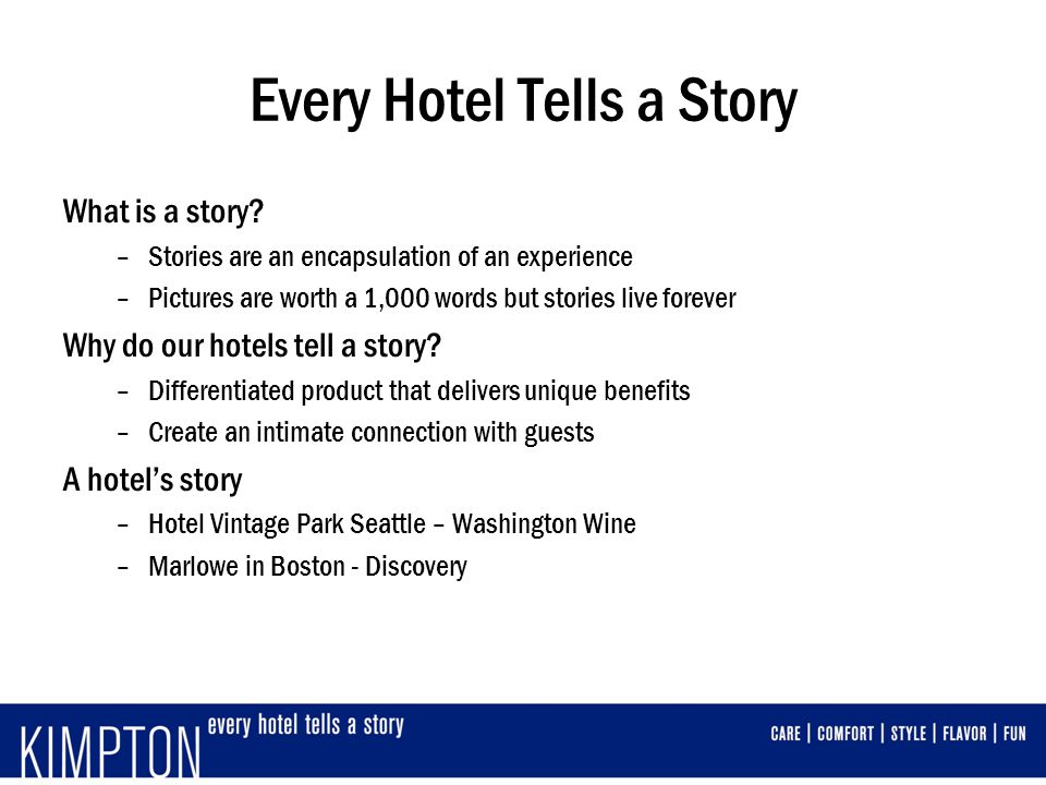 Every Hotel Tells a Story