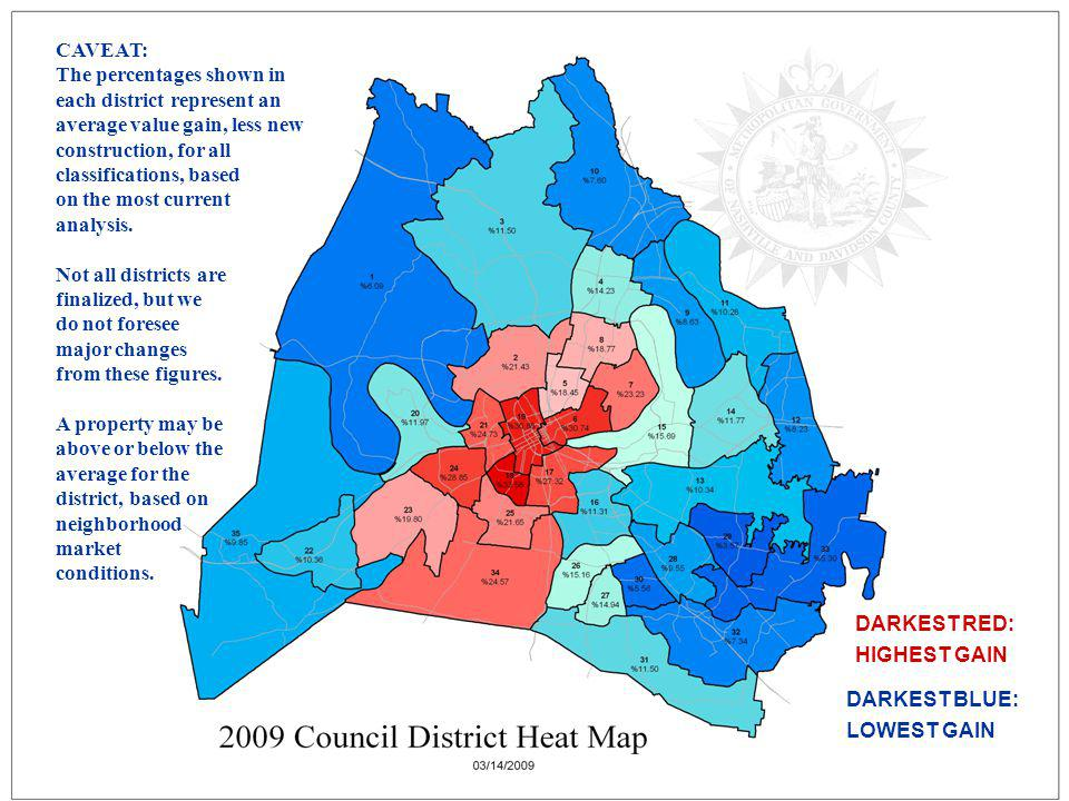 Heat map CAVEAT: The percentages shown in each district represent an average value gain, less new construction, for all classifications, based.