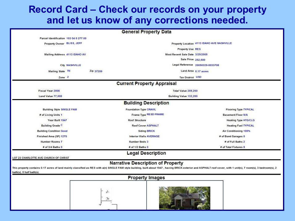 Record Card – Check our records on your property and let us know of any corrections needed.