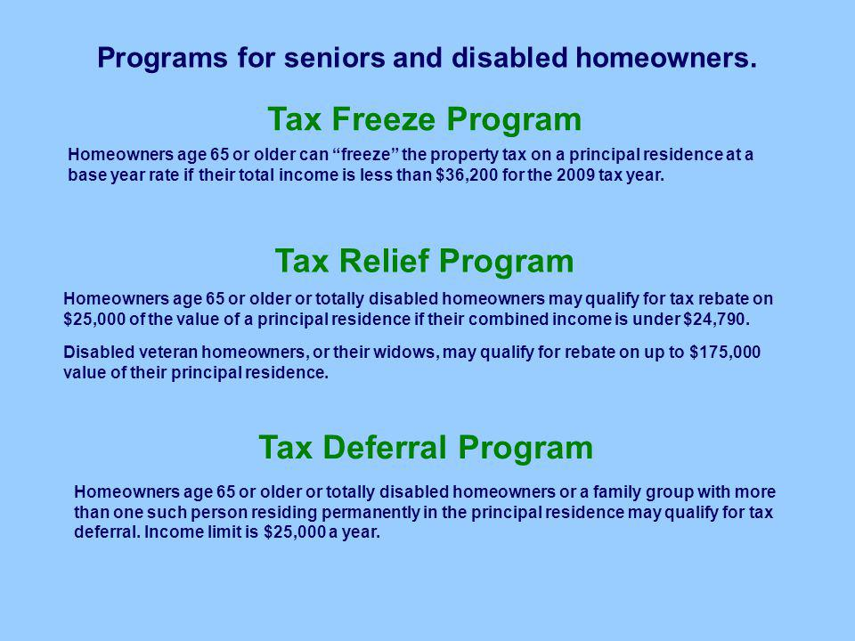 Programs for seniors and disabled homeowners.