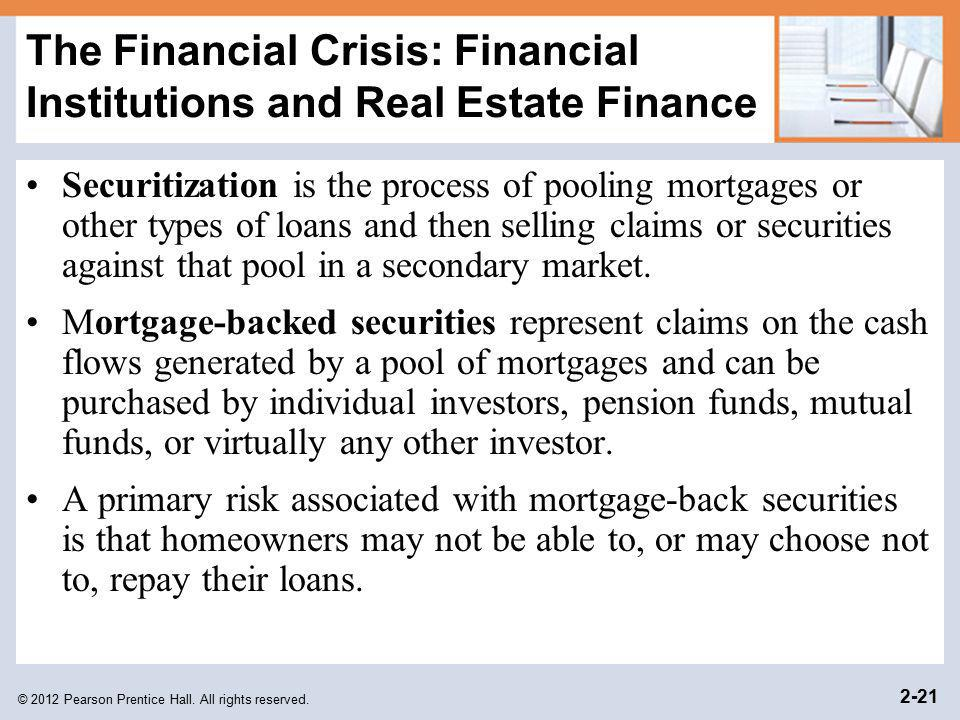The Financial Crisis: Financial Institutions and Real Estate Finance