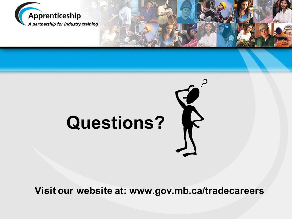 Visit our website at: www.gov.mb.ca/tradecareers