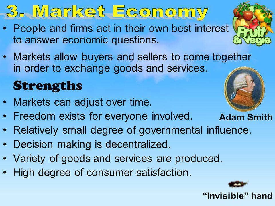 Strengths 3. Market Economy