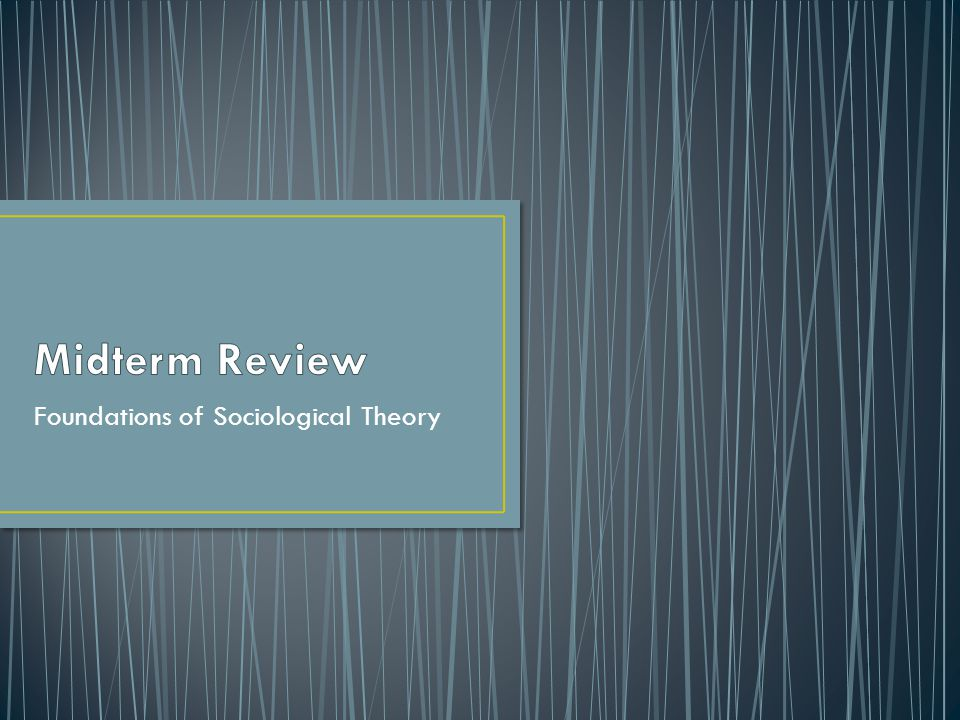 Foundations of Sociological Theory
