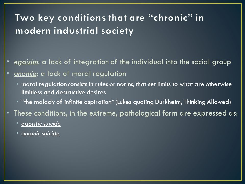 Two key conditions that are chronic in modern industrial society