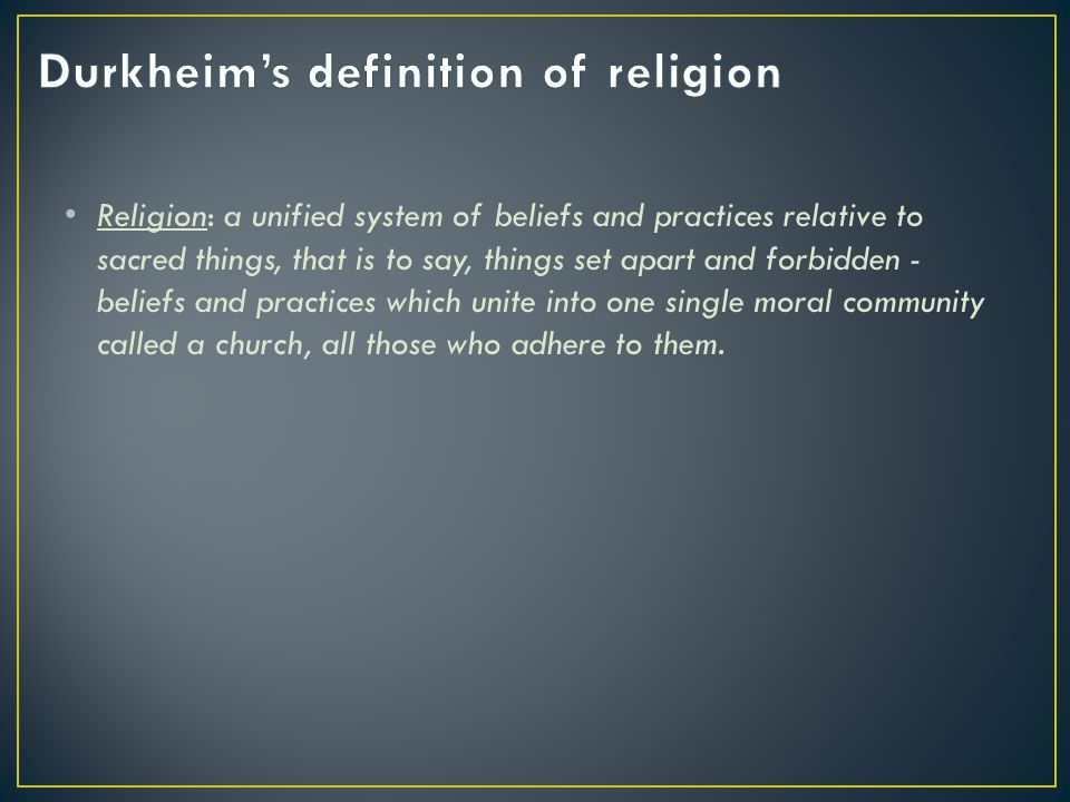 Durkheim's definition of religion