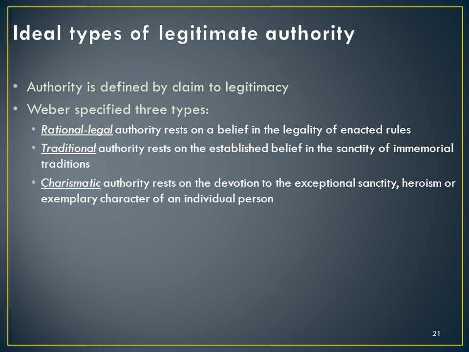 Ideal types of legitimate authority