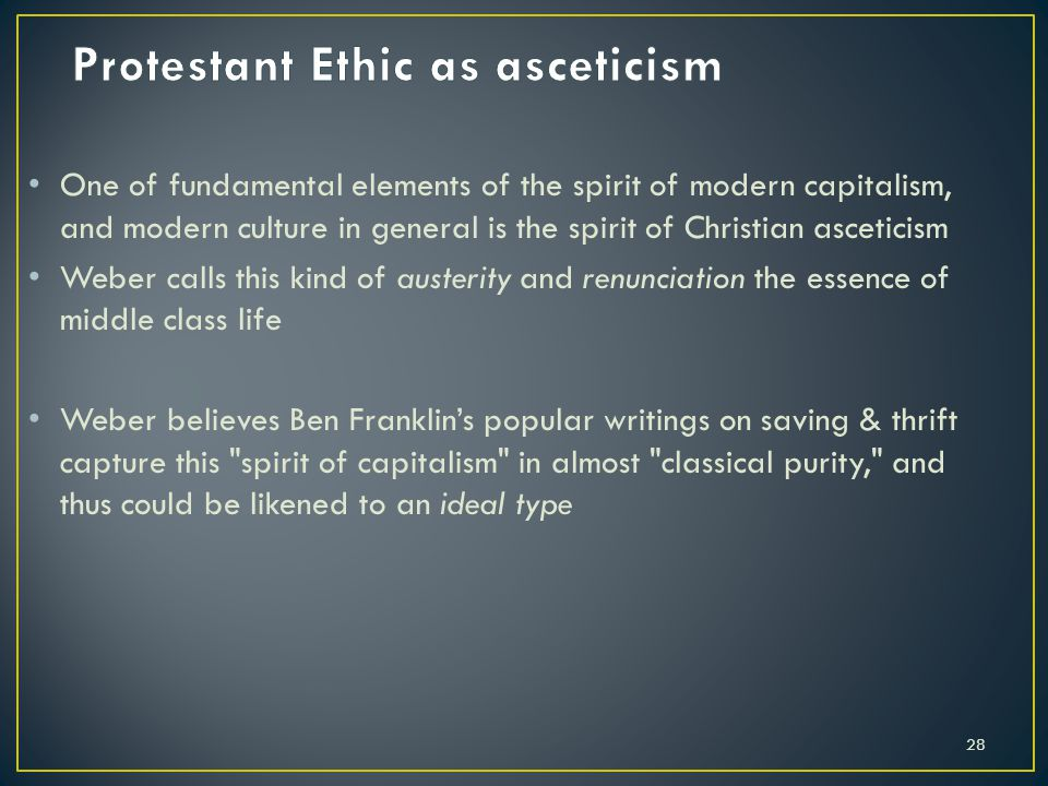 Protestant Ethic as asceticism