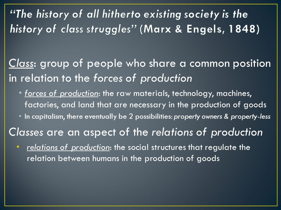 Classes are an aspect of the relations of production